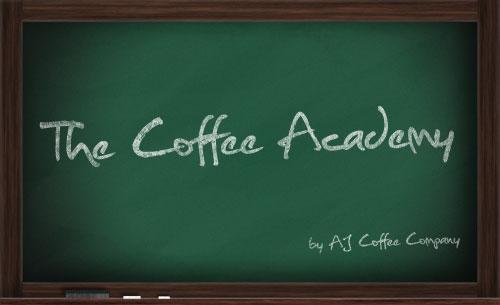 The Coffee Academy - by AJ Coffee Company